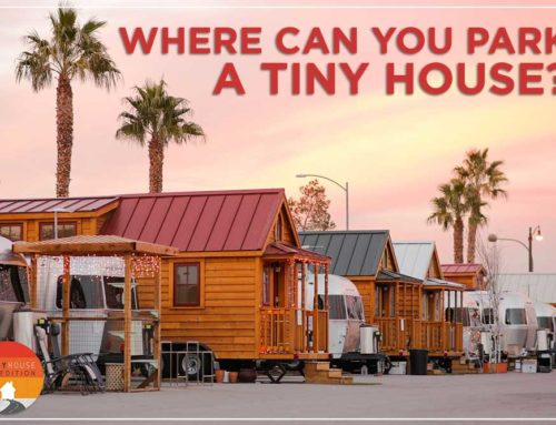 Where Can You Park a Tiny House?