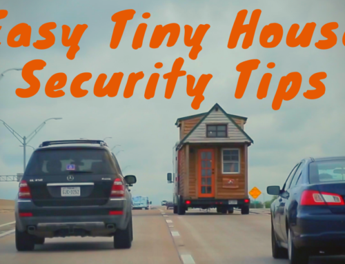 7 Easy Tiny House RV Security Tips
